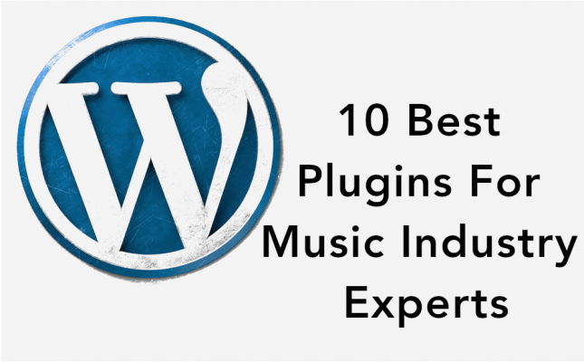 10 Best WordPress Plugins For Music Industry Experts, WP Plugins, Music Industry Professionals, Music Industry Experts, CMS for Music Experts, Blackbirdpunk Consulting, Digital Consulting for the Music Industry, music industry digital entertainment agency, Berlin, berlin, digital, work digital, freelancer digital music industry