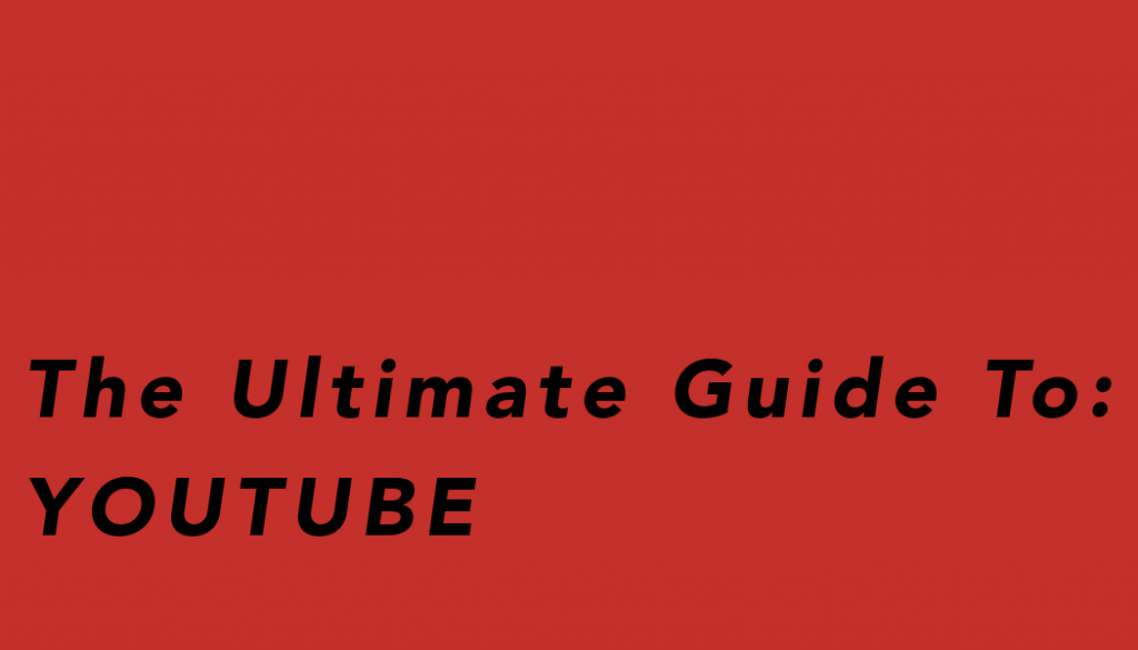 YouTube, youtube, Ultimate Guide to YouTube, video marketing,,Digital Consulting for the Music Industry, Sara-Lena Probst, sara-lena probst, saralenaprobst.com, Blog about Music, Music Blog, BlackbirdPunk, Blackbirdpunk Consulting, Digital Consulting for the Music Industry, music industry digital entertainment agency, Berlin, berlin, digital, work digital, freelancer digital music industry