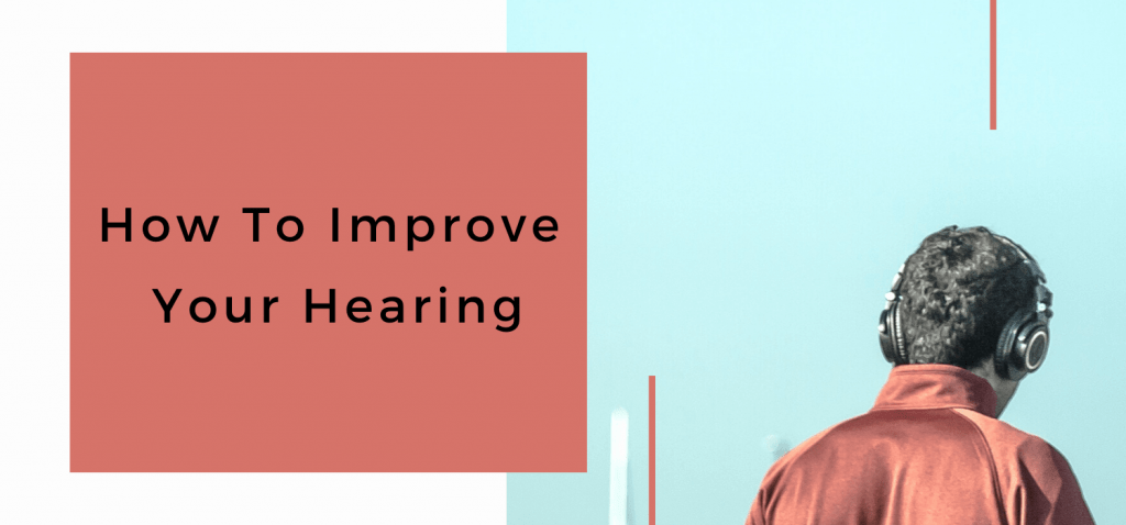 How To Improve Your Hearing, hearing, hearing loss, good ears, better ears,A&R,BlackbirdPunk Consulting, Digital Consulting for the Music Industry, music industry digital entertainment agency, Berlin, berlin, digital, work digital, freelancer digital music industry