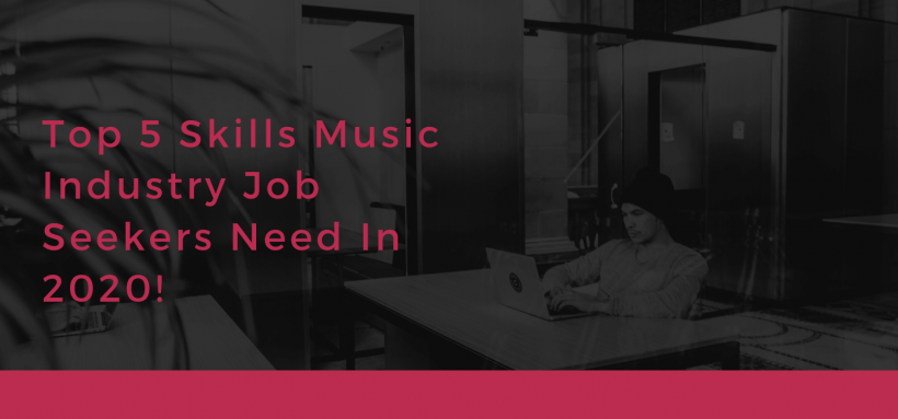 Skills, Skills for Job Seekers, Top 5 skills for job seekers, how to find a job, LInkedIn, 2020,BlackbirdPunk Consulting, Digital Consulting for the Music Industry, music industry digital entertainment agency, Berlin, berlin, digital, work digital, freelancer digital music industry