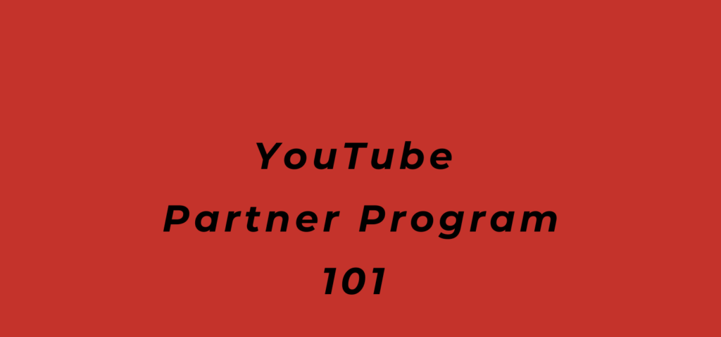 YouTube Partner Program, BlackbirdPunk Consulting, Digital Consulting for the Music Industry, music industry digital entertainment agency, Berlin, berlin, digital, work digital, freelancer digital music industry