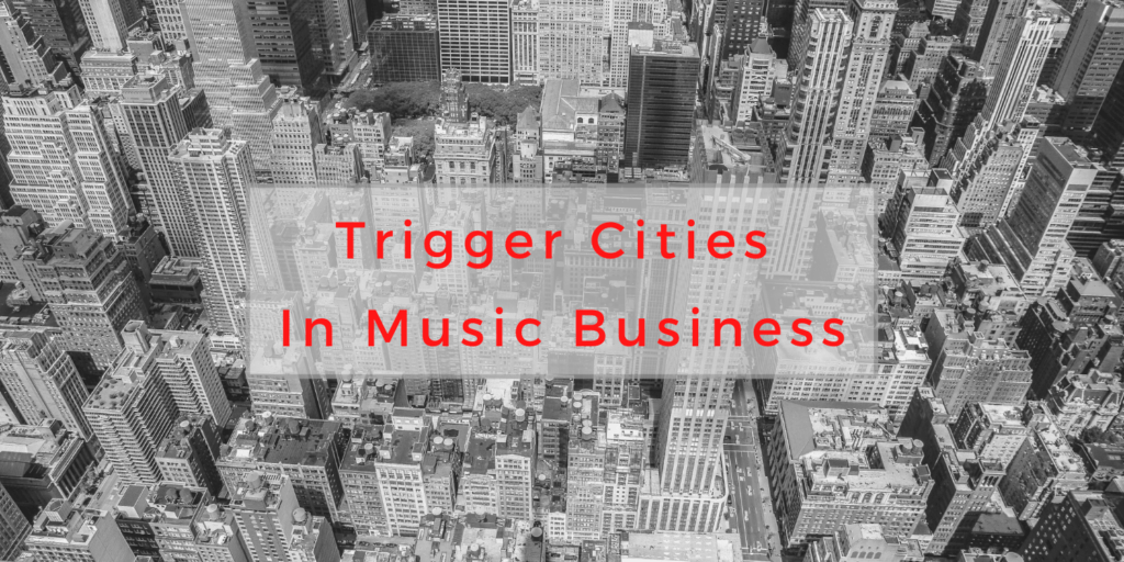 Trigger Cities in Music Business, trigger cities, Releasing new music, when to release new music, BlackbirdPunk Consulting, Digital Consulting for the Music Industry, music industry digital entertainment agency, Berlin, berlin, digital, work digital, freelancer digital music industry