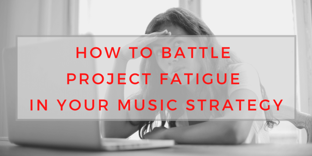 Project Fatigue, project fatigue, saralenaprobst.com, Blog about Music, Music Blog, BlackbirdPunk, Blackbirdpunk Consulting, Digital Consulting for the Music Industry, music industry digital entertainment agency, Berlin, berlin, digital, work digital, freelancer digital music industry