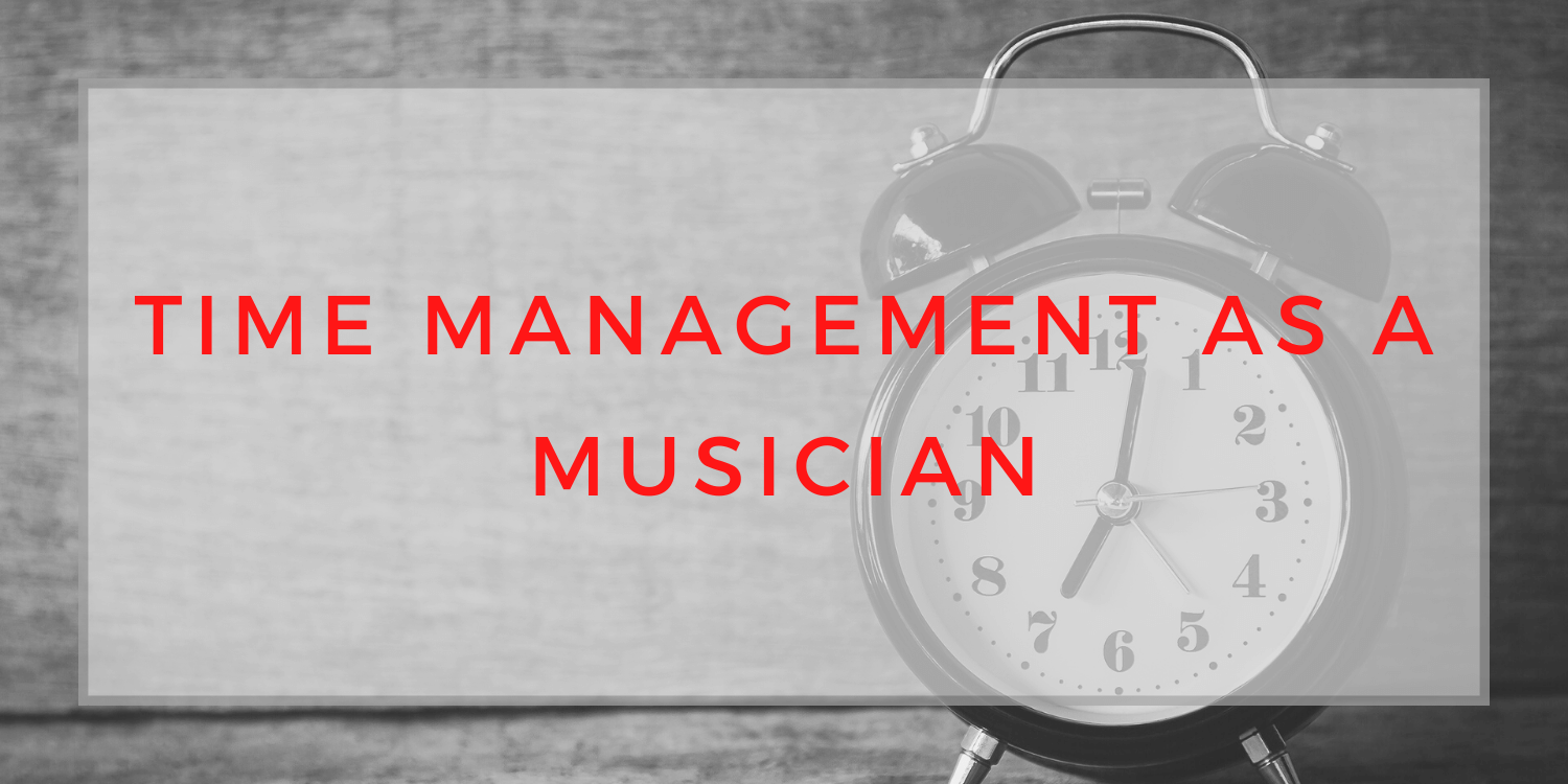 time management as a musician, time management, DIY musician, how to plan better with your time, saralenaprobst.com, Blog about Music, Music Blog, BlackbirdPunk, Blackbirdpunk Consulting, Digital Consulting for the Music Industry, music industry digital entertainment agency, Berlin, berlin, digital, work digital, freelancer digital music industry,